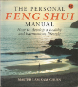 The Personal Feng Shui Manual
