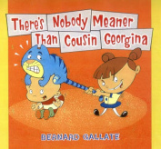 There's Nobody Meaner Than Cousin Georgina
