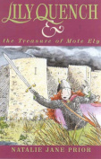 Lily Quench and the Treasure of Mote Ely