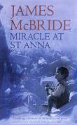 Miracle at St. Anna: A Novel