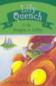 Lily Quench & the Dragon of Ashby
