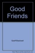 Good Friends (M.I.L.K.)