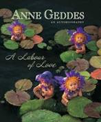 Anne Geddes - an Autobiography