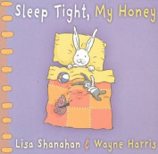 Sleep Tight, My Honey