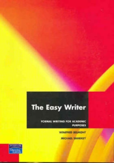 The Easy Writer: Formal Writing for Academic Purposes