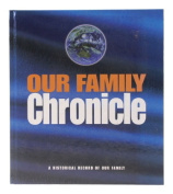 Our Family Chronicle: A Histor
