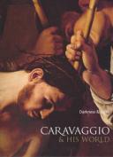 Caravaggio and His World