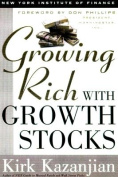Growing Rich: Growth Stocks