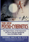 The New Psycho-Cybernetics