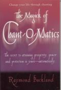 The Magick of Chantomatics