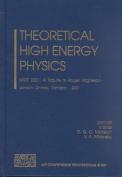 Theoretical High Energy Physics