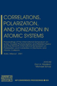 Correlations, Polarization and Ionization in Atomic Systems