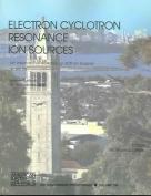 Electron Cyclotron Resonance Ion Sources