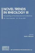 Novel Trends in Rheology