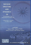Nuclear Structure and Dynamics '09 (AIP Conference Proceedings