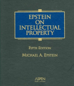 Epstein on Intellectual Property, Fifth Edition