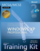 MCSA/MCSE Installing, Configuring, and Administering Windows XP Pro Training Kit