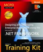 Designing and Developing Enterprise Applications Using the Microsoft .NET Framework