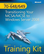 MCTS Self-placed Training Kit (Exams 70-648 & 70-649)
