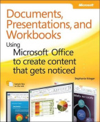 Documents, Presentations, and Worksheets