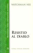 Watchman Nee Resistid Al Diablo [Spanish]