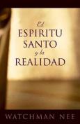 El Espiritu Santo y la Realidad