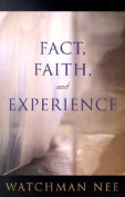 Fact, Faith, and Experience