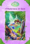 A Masterpiece for Bess (Disney Fairies