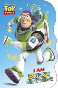 I Am Buzz Lightyear [Board Book]