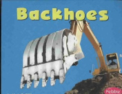 Mighty Machines - Backhoes