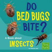 Do Bed Bugs Bite?