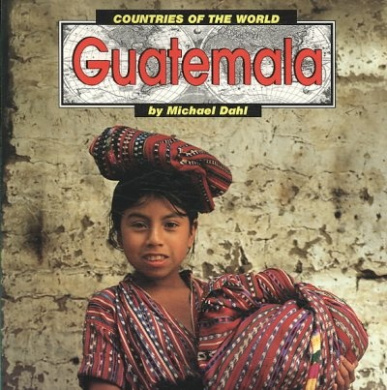 Guatemala (Countries of the World)