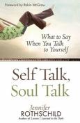 Self Talk, Soul Talk