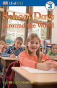School Days Around the World (DK Reader - Level 3