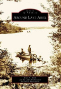 Around Lake Ariel (Images of America