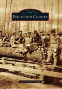 Pendleton County (Images of America