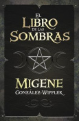 El Libro de las Sombras = Book of Shadows [Spanish]