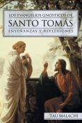 Los Evangelios Gnosticos de Santo Tomas [Spanish]