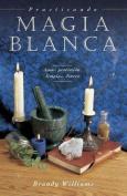 Practicando Magia Blanca [Spanish]