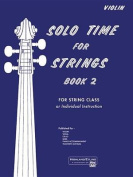 Solo Time for Strings, Bk 2