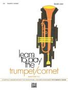 Learn to Play Trumpet/Cornet, Baritone T.C., Bk 1