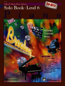 Alfred's Basic Piano Library Top Hits! Solo Book, Bk 6