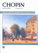 Chopin -- Ballades