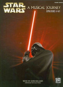 Star Wars: A Musical Journey Espisodes I-VI