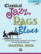 Classical Jazz, Rags & Blues Book 2 Intermediate