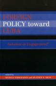 Foreign Policy Toward Cuba