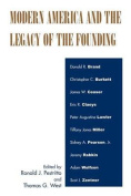 Modern America and the Legacy of the Founding