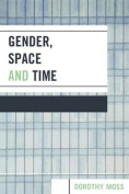 Gender, Space, and Time
