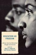 Education as Freedom