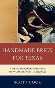 Handmade Brick for Texas